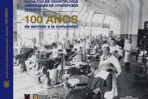 Libro sobre los 100 años de la Facultad de Odontología UdeC se lanza este miércoles