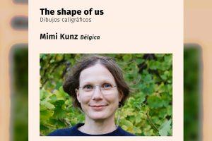 «The shape of us»: ciclo internacional de la Pinacoteca UdeC presenta a la artista alemana Mimi Kunz